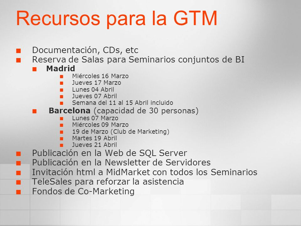 Recursos para la GTM Documentación, CDs, etc