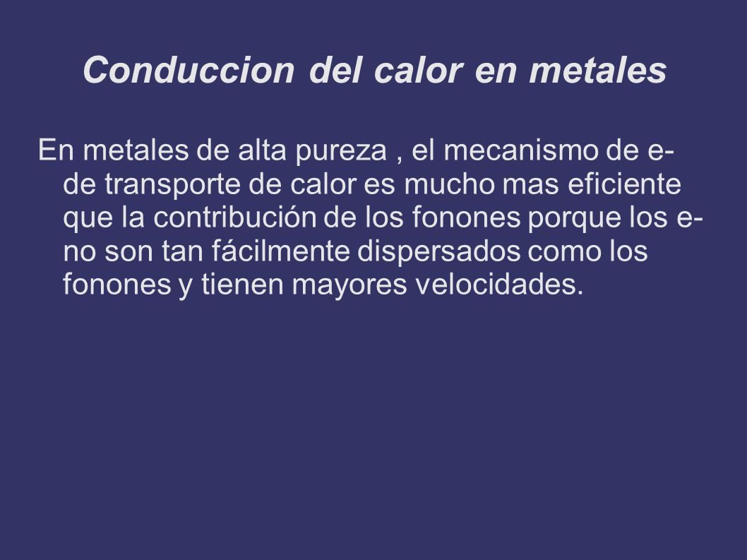 Conduccion del calor en metales