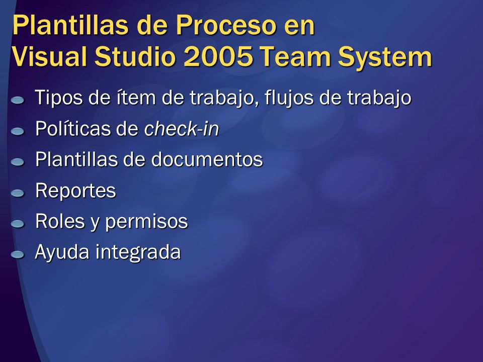 Plantillas de Proceso en Visual Studio 2005 Team System