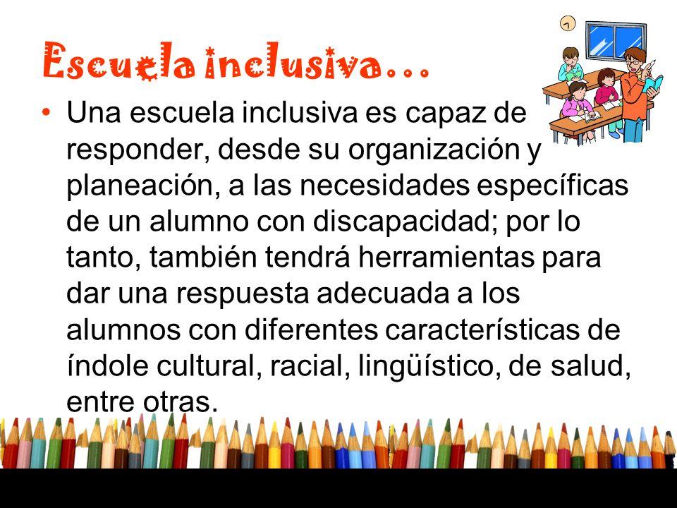 Respeto A La Diversidad Hacia Una Escuela Inclusiva Ppt Descargar