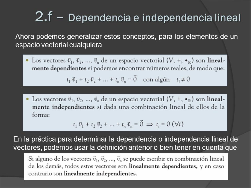 2.f – Dependencia e independencia lineal