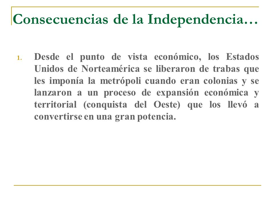Consecuencias de la Independencia…