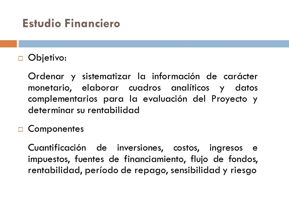 Estudio Financiero Objetivo: