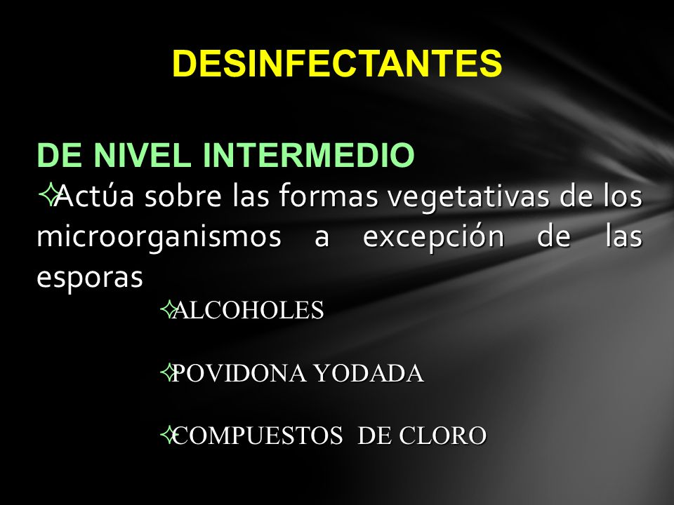 DESINFECTANTES DE NIVEL INTERMEDIO