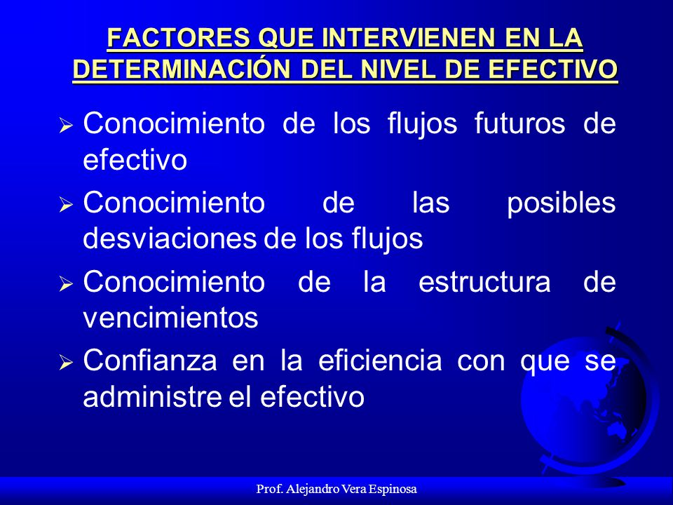 FACTORES QUE INTERVIENEN EN LA DETERMINACIÓN DEL NIVEL DE EFECTIVO