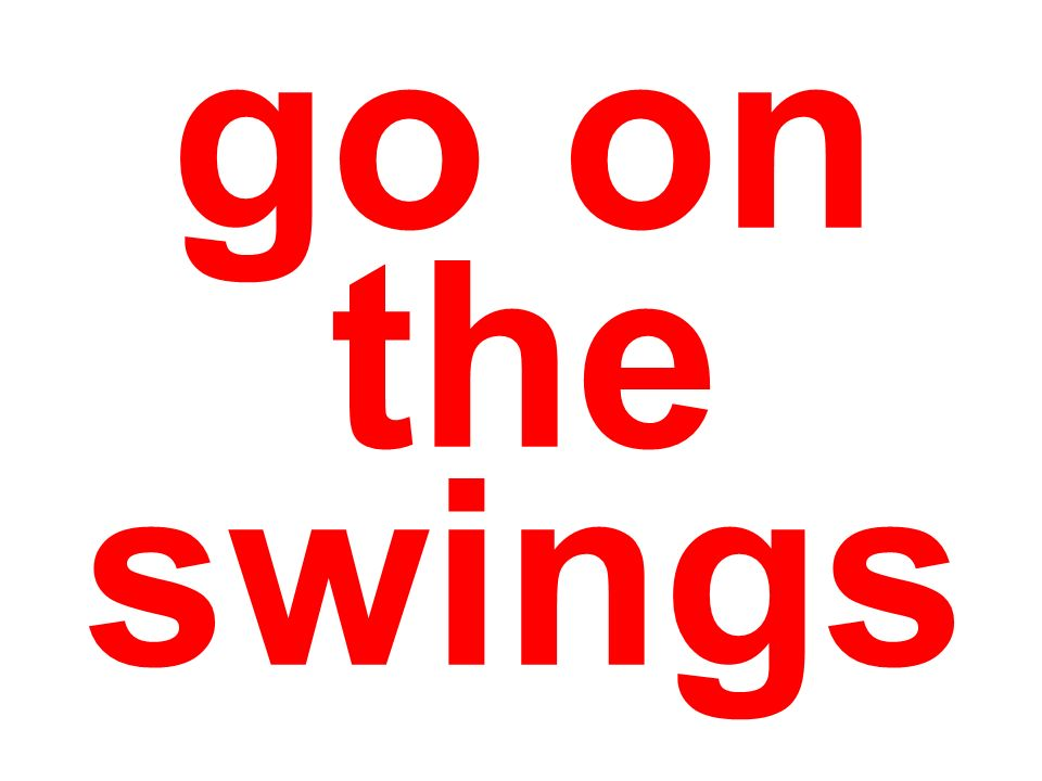 go on the swings