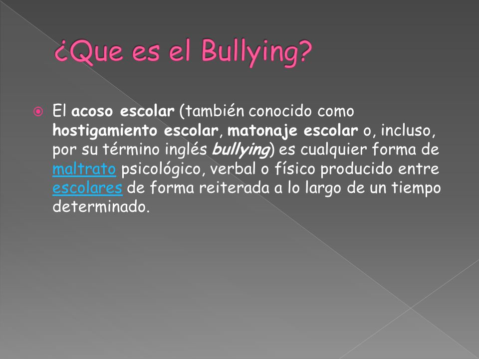 ¿Que es el Bullying