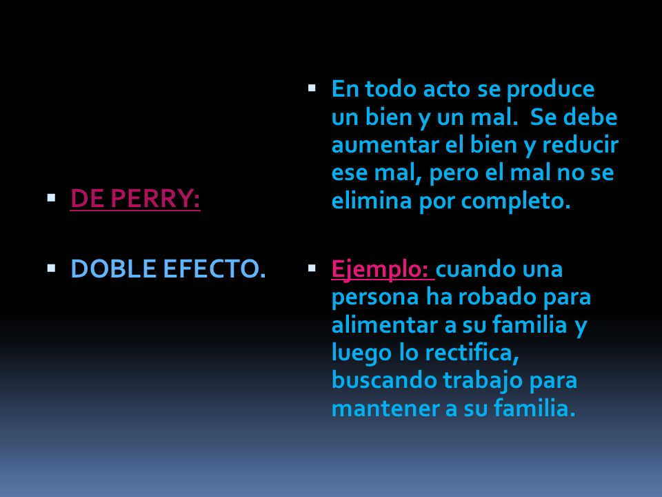 DE PERRY: DOBLE EFECTO.