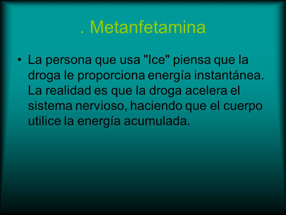 . Metanfetamina