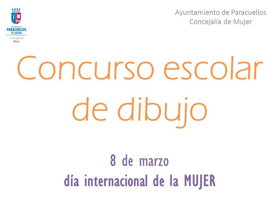 Concurso Escolar De Dibujo 8 De Marzo Día Internacional De La Mujer