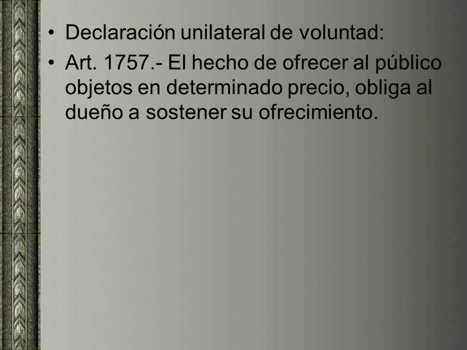 Declaración unilateral de voluntad: