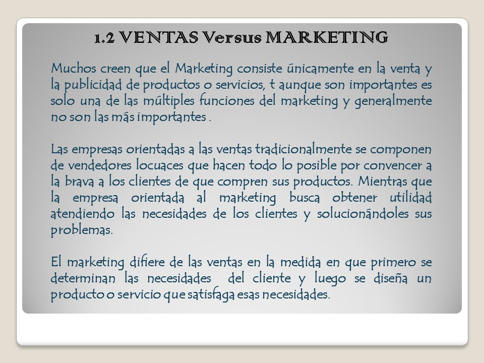1.2 VENTAS Versus MARKETING