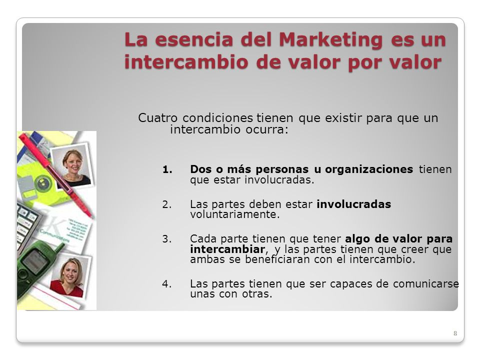 La esencia del Marketing es un intercambio de valor por valor