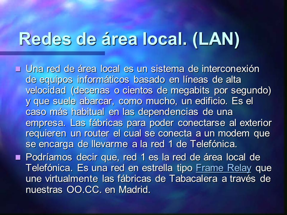 Redes de área local. (LAN)