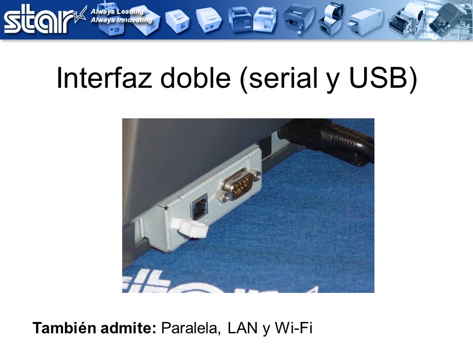 Interfaz doble (serial y USB)
