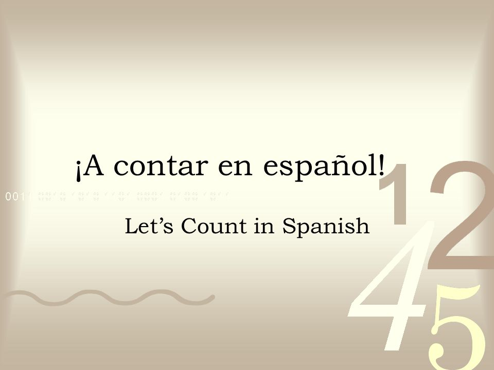 ¡A contar en español! Let's Count in Spanish