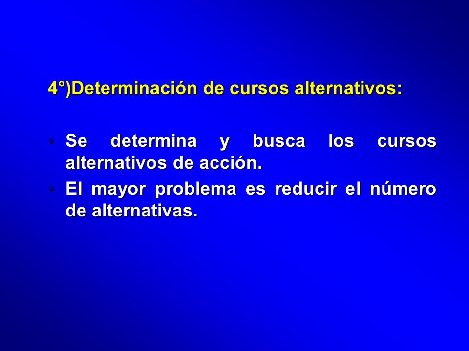 4°)Determinación de cursos alternativos: