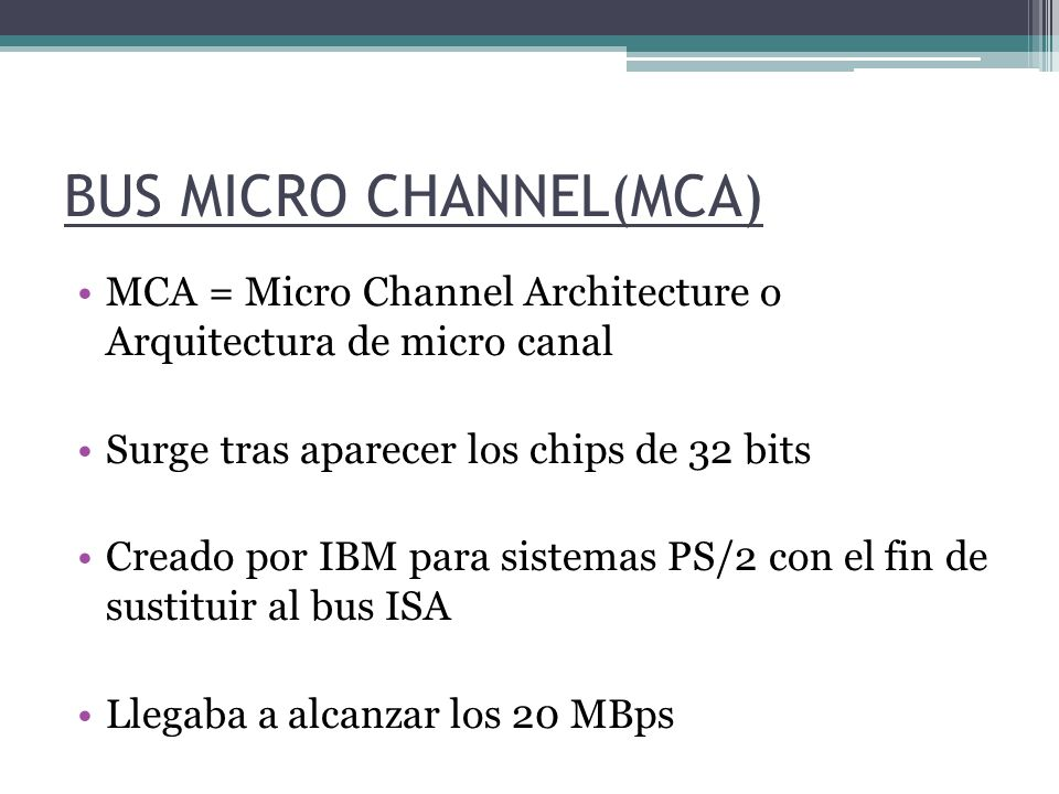 BUS MICRO CHANNEL(MCA)