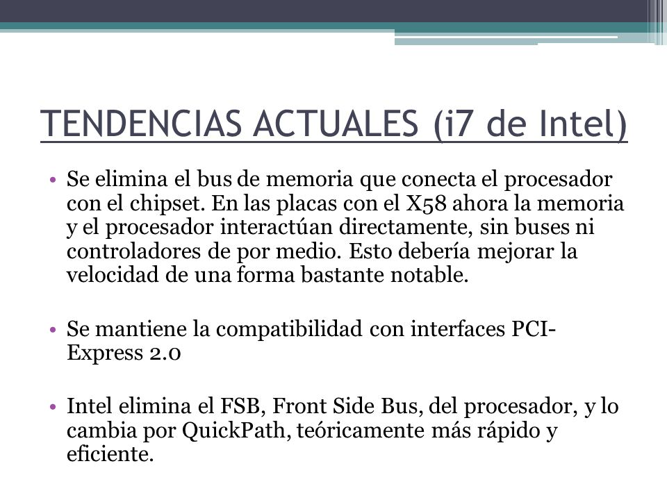 TENDENCIAS ACTUALES (i7 de Intel)