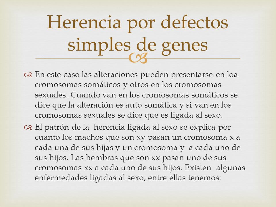 Herencia por defectos simples de genes