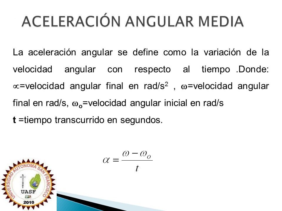 ACELERACIÓN ANGULAR MEDIA