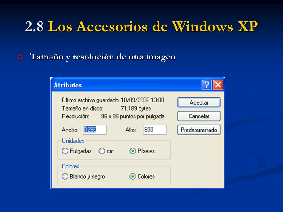 2.8 Los Accesorios de Windows XP