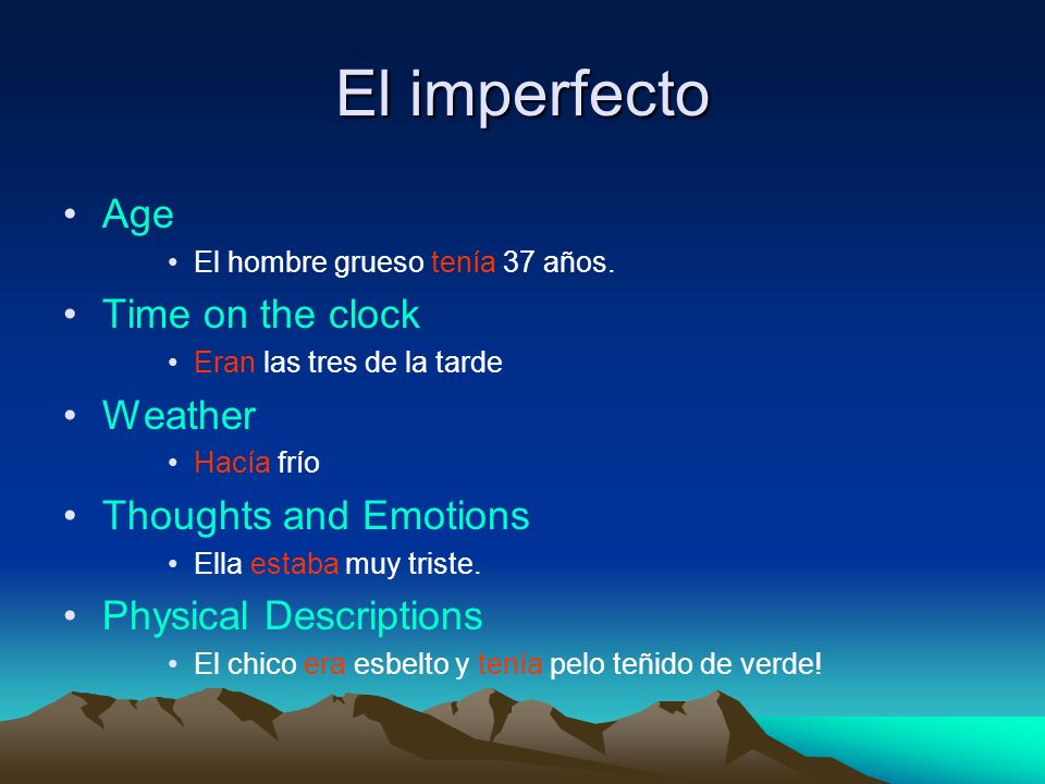 El imperfecto Age Time on the clock Weather Thoughts and Emotions