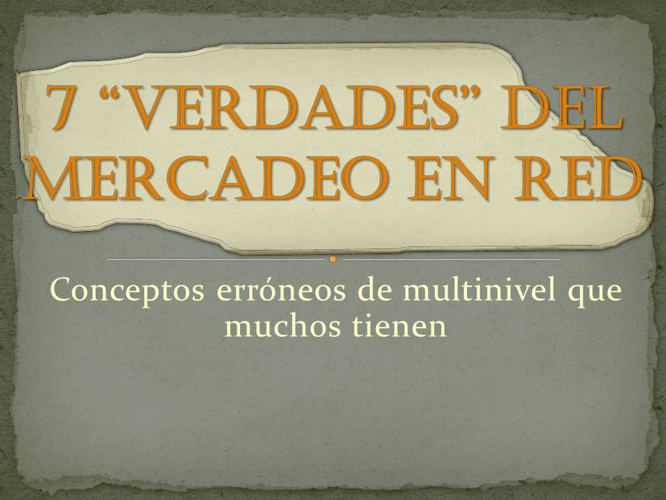 7 verdades del mercadeo en red