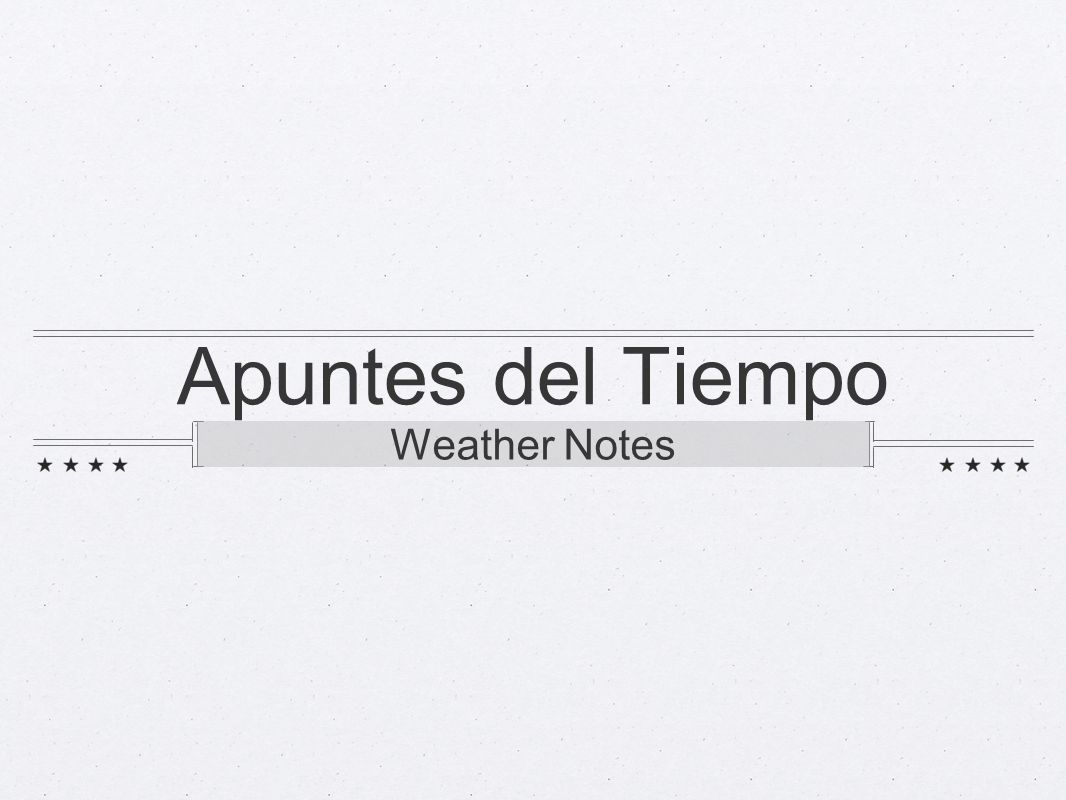 Apuntes del Tiempo Weather Notes