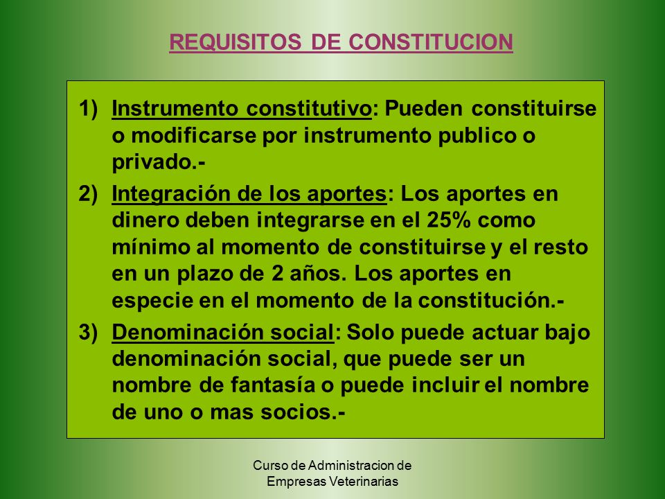 REQUISITOS DE CONSTITUCION