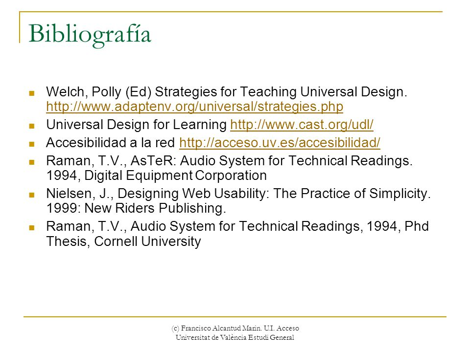 Bibliografía Welch, Polly (Ed) Strategies for Teaching Universal Design.