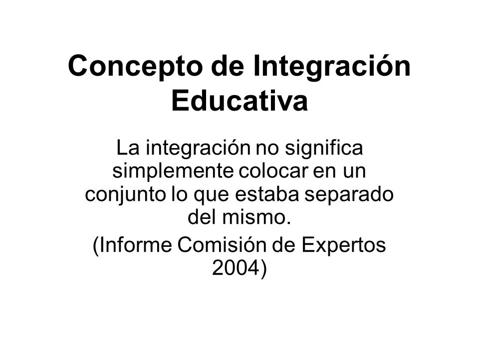 Concepto de Integración Educativa