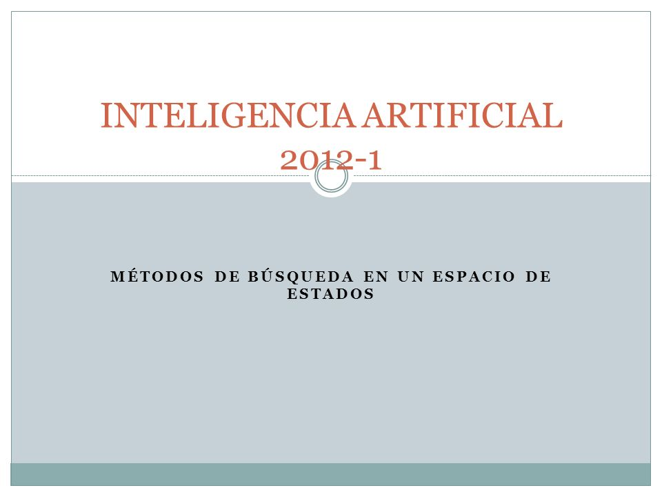 INTELIGENCIA ARTIFICIAL 2012-1