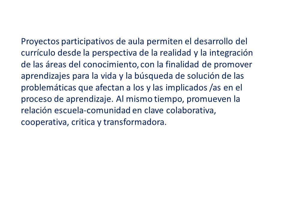 PROYECTOS PARTICIPATIVOS DE AULA - ppt video online descargar