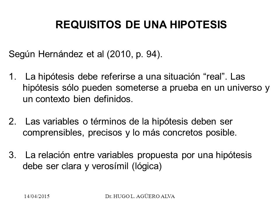 REQUISITOS DE UNA HIPOTESIS