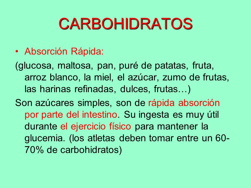 carbohidratos simples de absorcion rapida