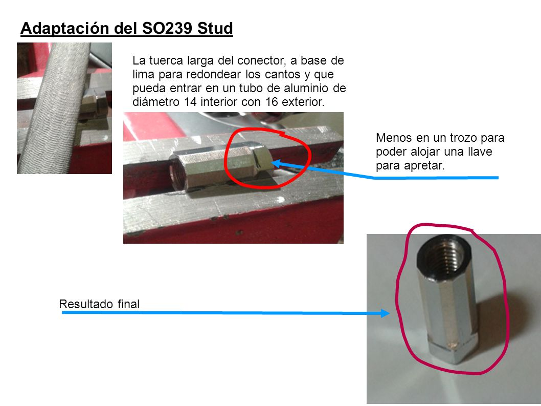 Adaptación del SO239 Stud