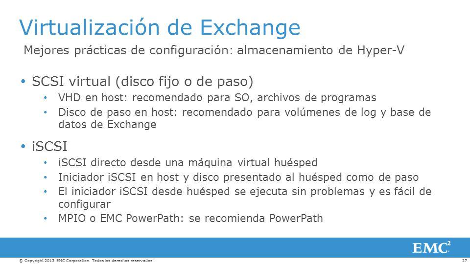 Exchange 2010 y Exchange 2013 Sistemas de almacenamiento VNX y VMAX ...