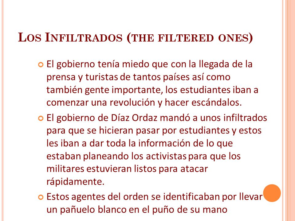 Los Infiltrados (the filtered ones)