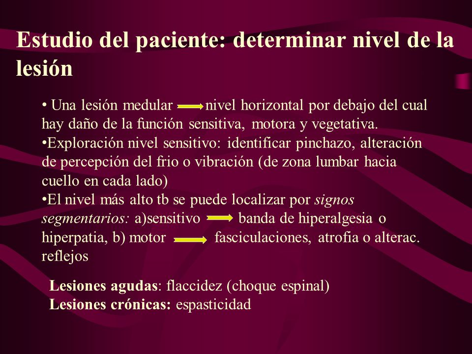 Estudio del paciente: determinar nivel de la lesión