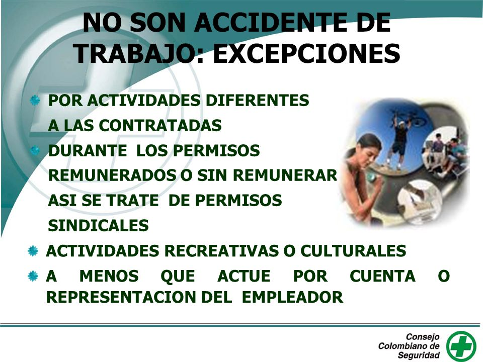 NO SON ACCIDENTE DE TRABAJO: EXCEPCIONES