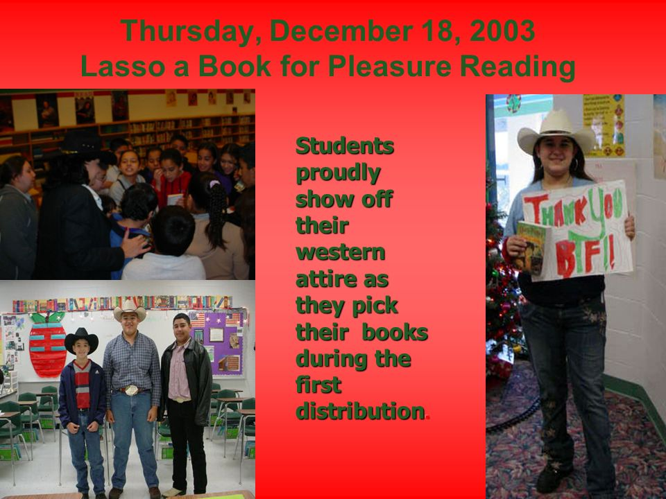 Thursday, December 18, 2003 Lasso a Book for Pleasure Reading