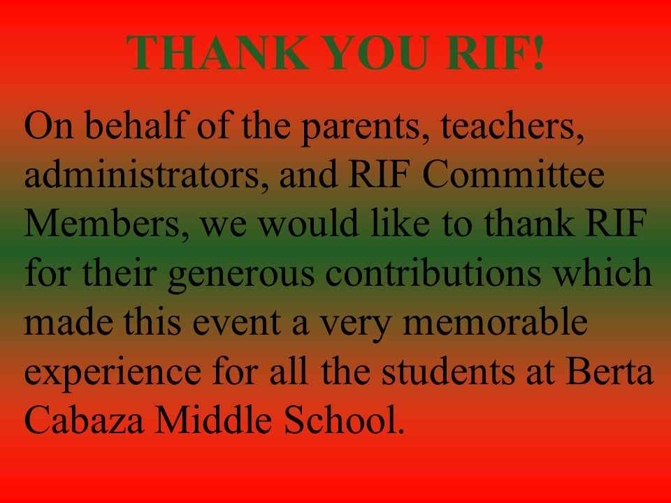 THANK YOU RIF!