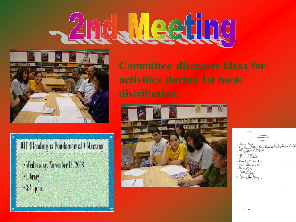 2nd Meeting Committee discusses ideas for activities during 1st book distribution.