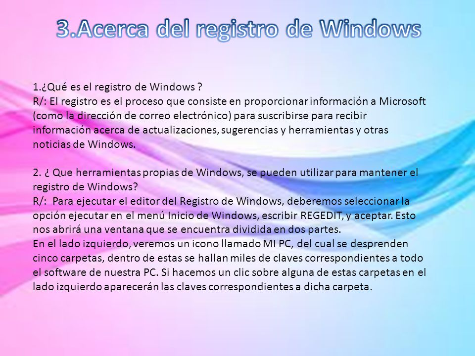 3.Acerca del registro de Windows
