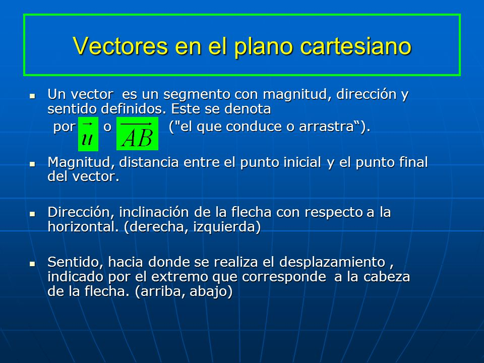 Vectores en el plano cartesiano