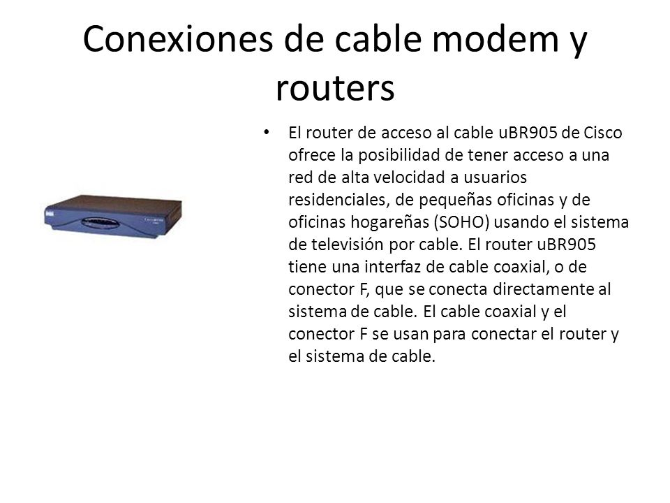 Conexiones de cable modem y routers