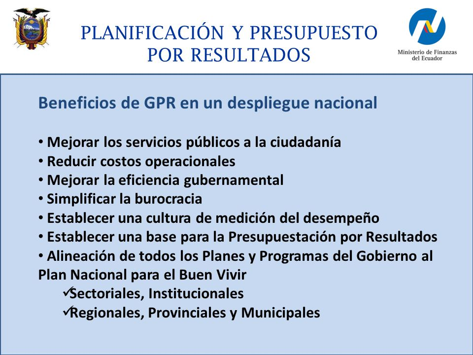 Beneficios de GPR en un despliegue nacional