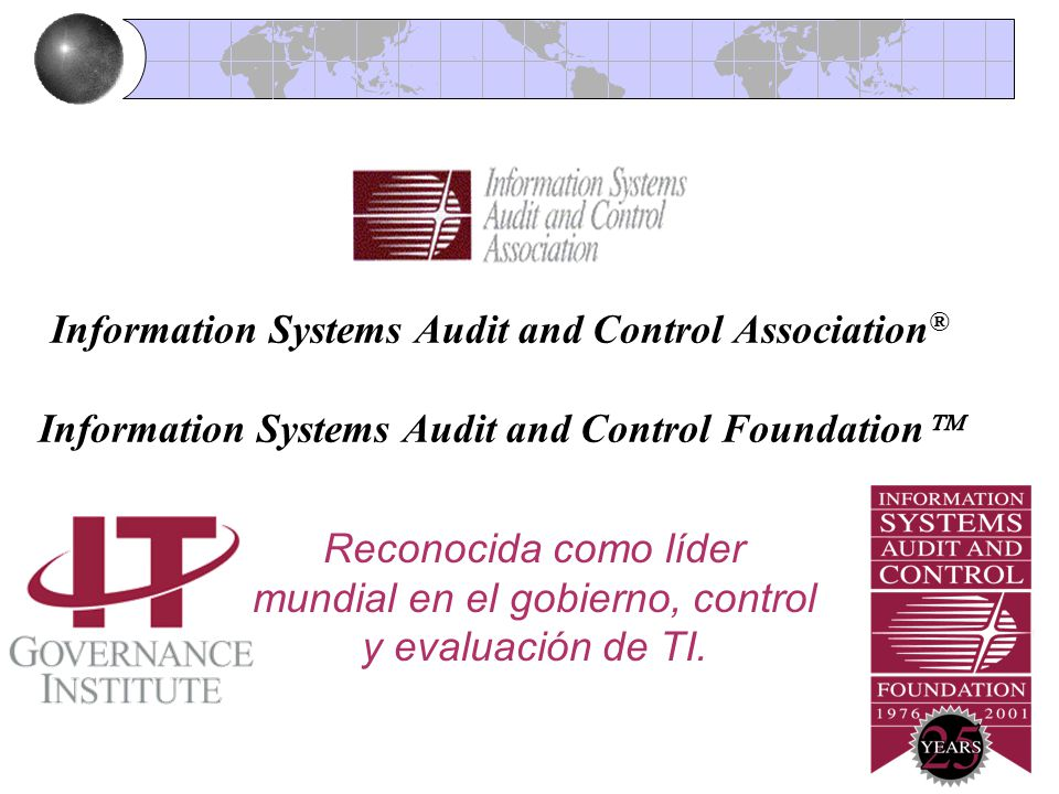 CobiT Information Systems Audit and Control Association® Information Systems Audit and Control Foundation