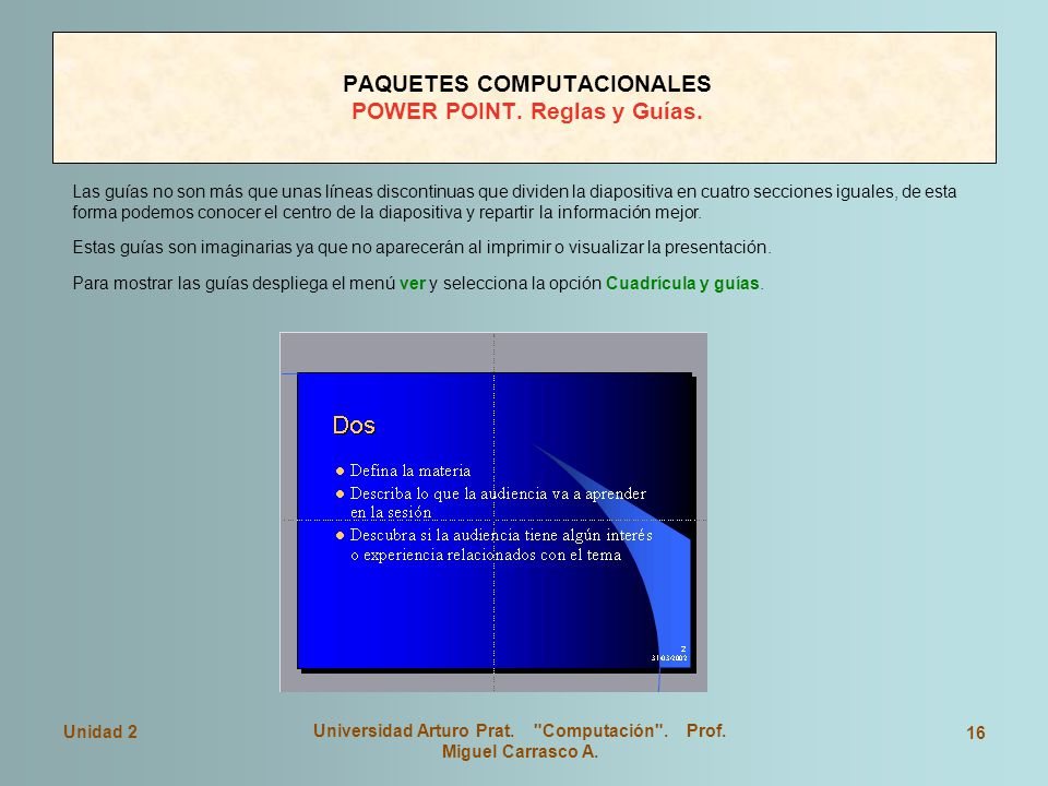 PAQUETES COMPUTACIONALES POWER POINT. Reglas y Guías.